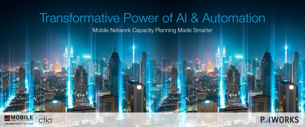 P.I. Works Smart Capacity Planning: Unlocking the 5G Opportunity with AI & Automation