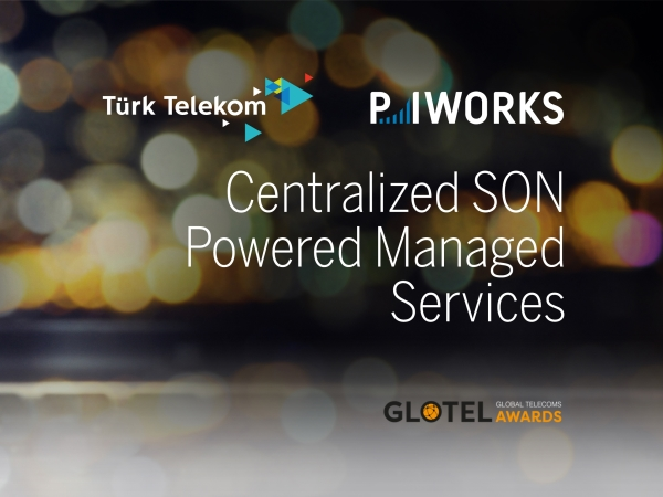 Turk Telekom and P.I. Works Recognized for Excellence at Global Telecom Awards