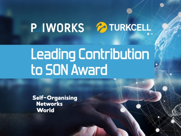 "Turkcell & P.I. Works Won the ""Leading Contribution to SON"" Award"