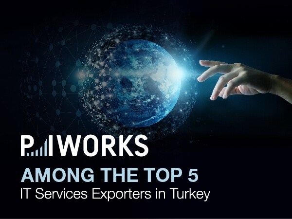 P.I. Works Among the Top 5 IT Services Exporters in Turkey